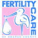 FERTILITY CARE of Orange County